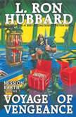 Voyage of Vengence, L. Ron Hubbard