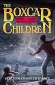The Boxcar Children (The Boxcar Children, No. 1), Gertrude Chandler Warner