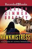Hawkmistress, Marion Zimmer Bradley