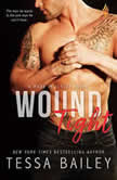 Wound Tight, Tessa Bailey