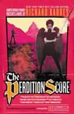 The Perdition Score A Sandman Slim Novel, Richard Kadrey