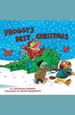 Froggy's Best Christmas, Jonathan London