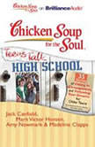 Chicken Soup for the Soul Teens Talk High School  35 Stories of Fitting In Consequences and Following Your Dreams for Older Teens