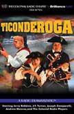 Ticonderoga A Radio Dramatization, Jerry Robbins