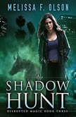 Shadow Hunt, Melissa F. Olson