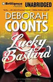 Lucky Bastard, Deborah Coonts