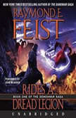 Rides a Dread Legion Book One of the Demonwar Saga, Raymond E. Feist