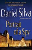 Portrait of a Spy, Daniel Silva