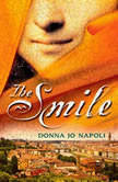 The Smile, Donna Jo Napoli