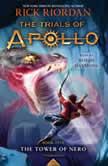 The Tower of Nero (Trials of Apollo, Book Five), Rick Riordan