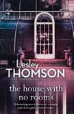 House With No Rooms, The, Lesley Thomson
