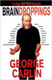 Brain Droppings, George Carlin