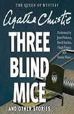 Three Blind Mice and Other Stories, Agatha Christie
