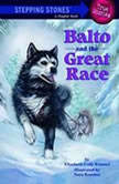 Balto and the Great Race, Elizabeth Cody Kimmel