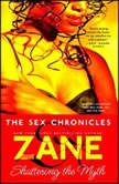 Zane's The Sex Chronicles, Zane