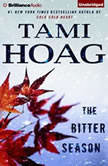 The Bitter Season, Tami Hoag