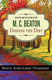 Dishing the Dirt An Agatha Raisin Mystery, M. C. Beaton
