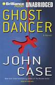 Ghost Dancer, John Case