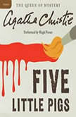 Five Little Pigs A Hercule Poirot Mystery, Agatha Christie