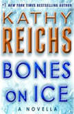 Bones on Ice A Novella