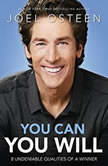 Daily Readings from You Can, You Will 90 Devotions to Becoming a Winner, Joel Osteen