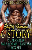 Shifter Romance 6 Story Supersized Paranormal Fantasy Box Set Dragon Shifter Wolf Shifter Bear Shifter Gorilla Shifter Lion Shifter Collection