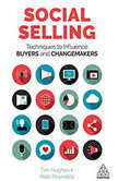 Social Selling Techniques to Influence Buyers and Changemakers, Tim Hughes