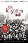 The Forgotten Man A New History, Amity Shlaes