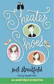 Theater Shoes, Noel Streatfeild