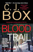 Blood Trail, C.J. Box