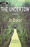 The Undertow, Jo Baker