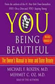 YOU: Being Beautiful The Owner's Manual to Inner and Outer Beauty, Michael F. Roizen