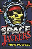 Spacejackers, Huw Powell