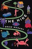 The Hike, Drew Magary