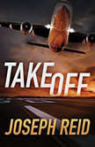 Takeoff, Joseph Reid