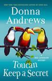 Toucan Keep a Secret, Donna Andrews