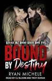 Bound by Destiny, Ryan Michele