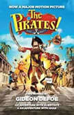 The Pirates! Band of Misfits (Movie Tie-in Edition) An Adventure with Scientists & An Adventure with Ahab, Gideon Defoe