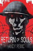 Return of Souls, Andy Remic