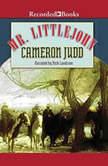 Mr. Littlejohn, Cameron Judd