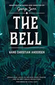 The Bell, Hans Christian Andersen