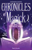 Chronicles of Magick: Defensive Magick, Cassandra Eason