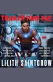 Trailer Park Fae, Lilith Saintcrow