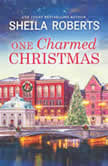 One Charmed Christmas, Sheila Roberts