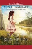 River to Redemption, Ann H. Gabhart