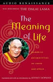 The Meaning of Life, Dalai Lama
