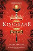 Kingsbane, Claire Legrand