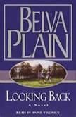Looking Back, Belva Plain