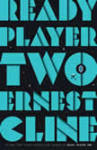 Ready Player Two A Novel, Ernest Cline