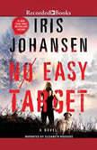 No Easy Target, Iris Johansen